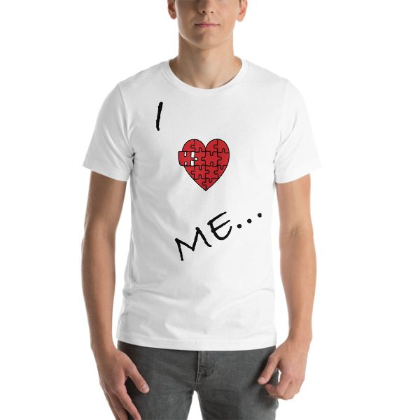 """I LOVE ME"" Short-Sleeve Unisex T-Shirt"