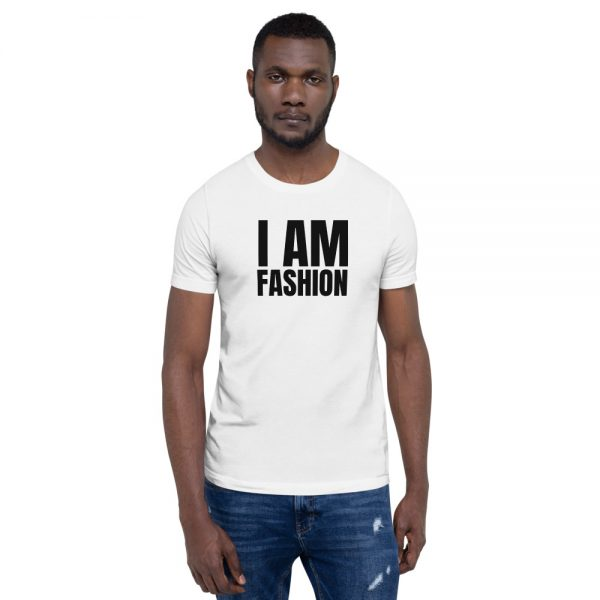 I AM FASHION Short-Sleeve Unisex T-Shirt